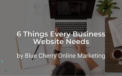 6 Things Every Business Website Needs