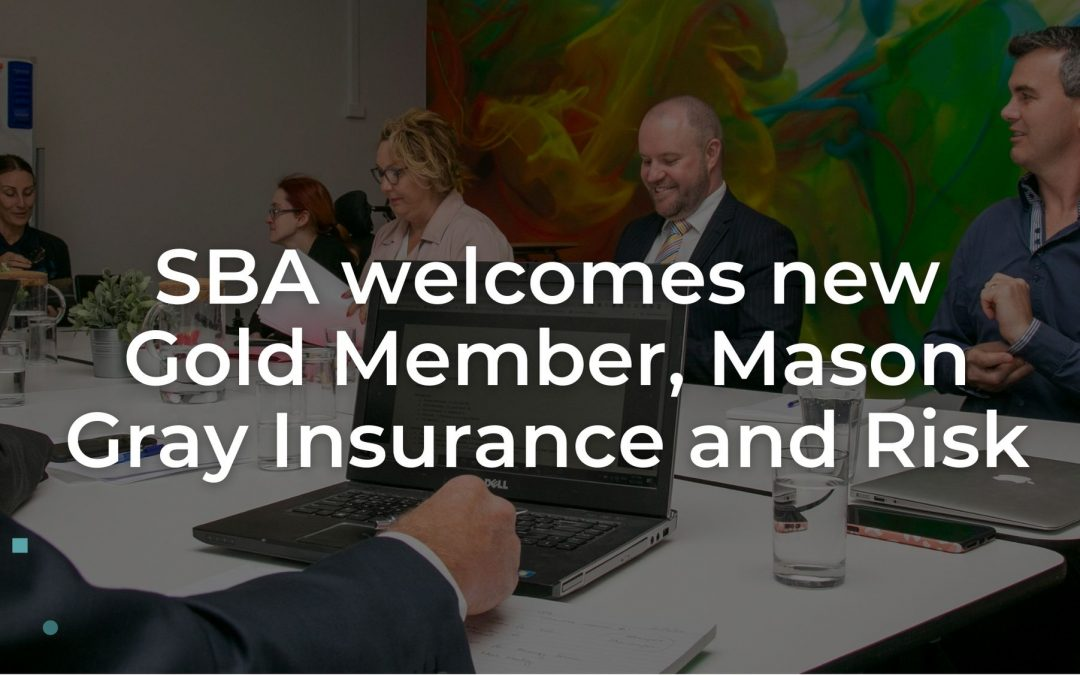 SBA welcomes new Gold Member, Mason Gray Insurance and Risk